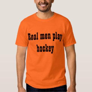 Real men play hockey shirt