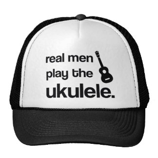 REAL MEN PLAY THE UKULELE CAP