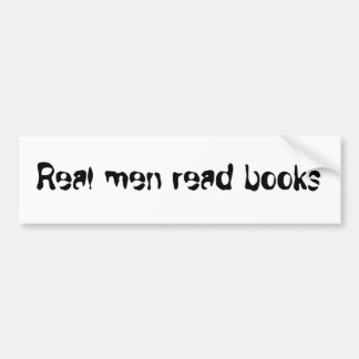 Real Men Read Books(STK002) Bumper Sticker