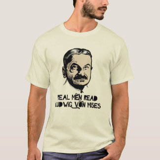 Real Men Read Mises T-Shirt
