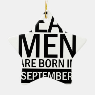 Real Men September Ceramic Ornament