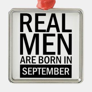 Real Men September Metal Ornament