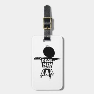 REAL MEN SMOKE LUGGAGE TAG