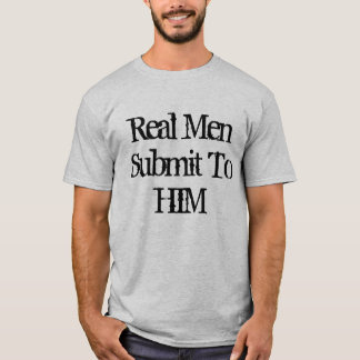Real Men Submit T-Shirt