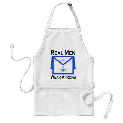 Real Men Wear Aprons - Masonic