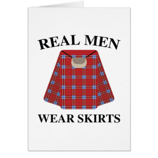 Real Men Wear Skirts Card