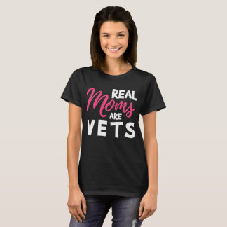 Real Moms are Vets Mother's Day T-Shirt