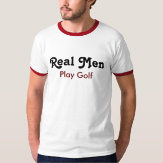 Real one Play golf Tee Shirt