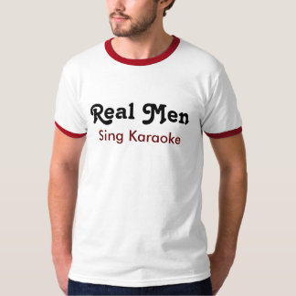 Real one Sing Karaoke T-Shirt