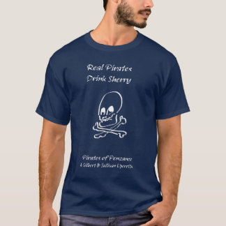 Real Pirates Drink Sherry (Light on Dark) T-Shirt