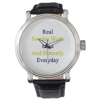 Real Swedes Work Hard And Honestly Everyday Wristwatches