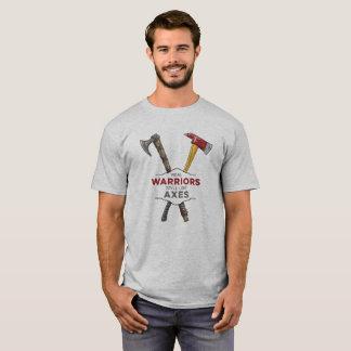 Real Warriors Still Use Axes T-Shirt
