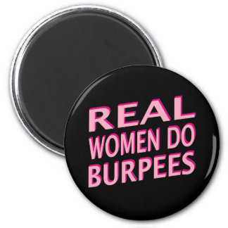 Real Women Do Burpees 6 Cm Round Magnet