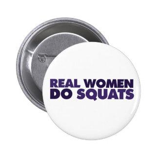 Real women do squats 6 cm round badge