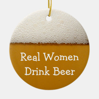 Real Women Drink Beer Christmas Ornaments