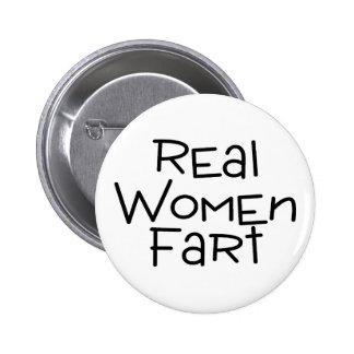 Real Women Fart 6 Cm Round Badge