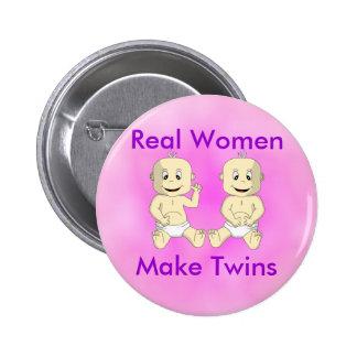 Real Women Make Twins Button
