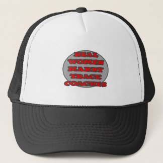 Real Women Marry Track Coaches Trucker Hat
