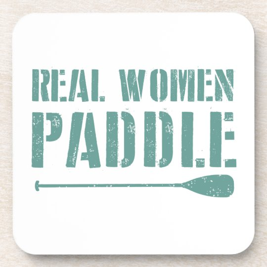 Real Women Paddle Drink Coaster