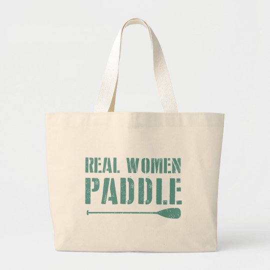 Real Women Paddle Large Tote Bag