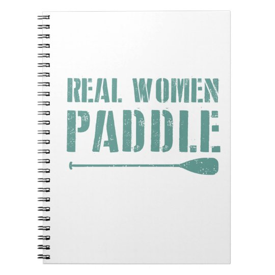 Real Women Paddle Spiral Notebook