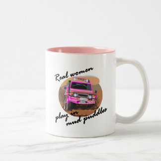 Real Women play in mud puddles Gifts. Two-Tone Coffee Mug