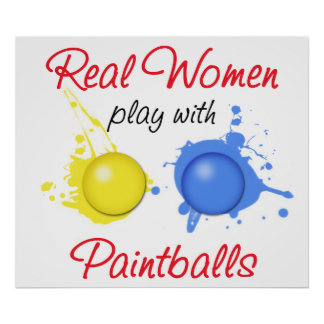 Real Women Play with Paintballs Poster