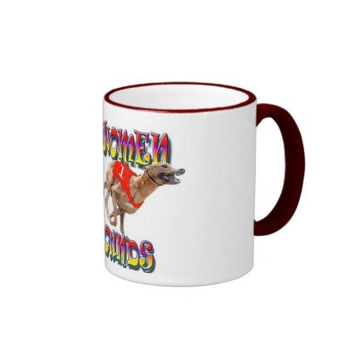 Real Women Race Greyhounds 2 Coffee Mug