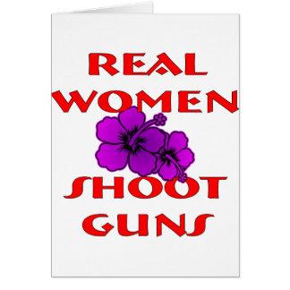 Real Women Shoot Guns Card