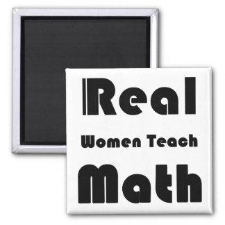 Real Women Teach Math Fridge Magnet