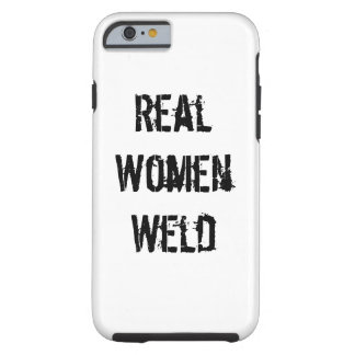 Real women weld Iphone 6 tough cell phone case