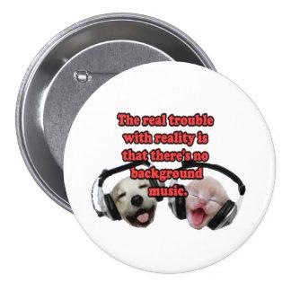 Reality 7.5 Cm Round Badge