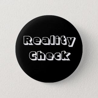 """Reality Check"" Pin"