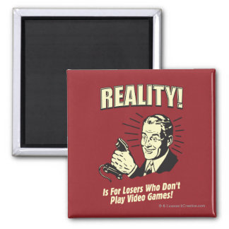 Reality: For Losers Square Magnet