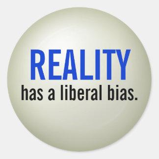 Reality has a liberal bias. - raised print round sticker