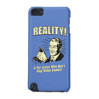 Reality is for losers who don't play video games iPod touch 5G cover