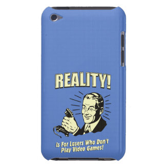 Reality is for losers who don't play video games iPod touch cover