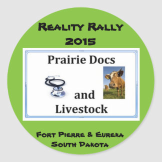 Reality Rally - Team Prairie Docs and Livestock Classic Round Sticker