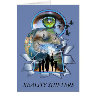 Reality Shifters Card