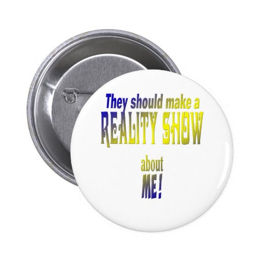 Reality Show Pinback Buttons