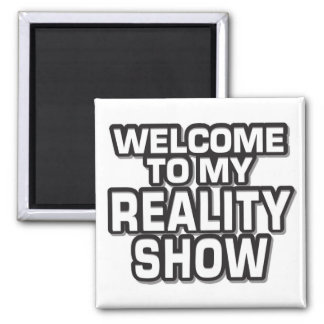 Reality Show Magnet