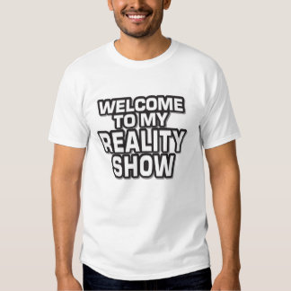 Reality Show T-Shirt
