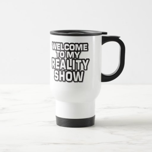 Reality Show Travel Mug