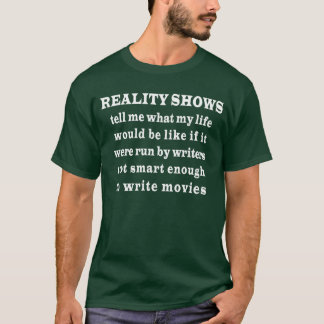 Reality Shows T-Shirt