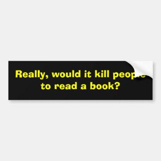 Really Bumper Sticker