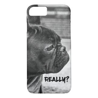 """Really"" Dog iPhone 7 Case"