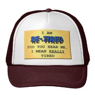 Really Tired Trucker Cap