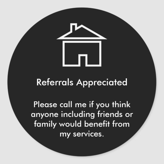 Realtor Referral Appreciation Classic Round Sticker