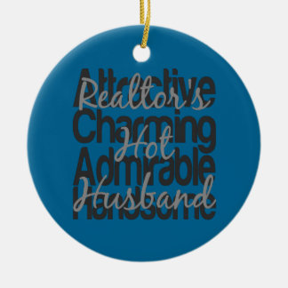 Realtors Hot Husband Ceramic Ornament