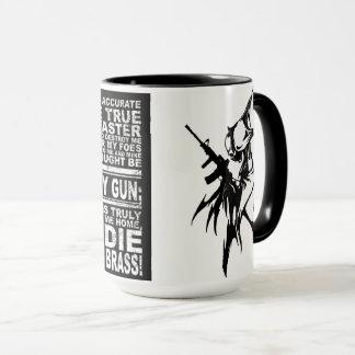 """Reaper Mug """"Die in a deep pile of Brass"""""""